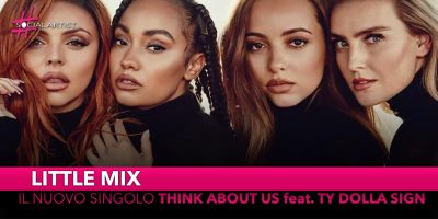 """Little Mix, dal 22 febbraio il nuovo singolo """"Think about us"""" feat. Ty Dolla Sign"""