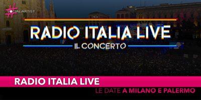 Radio Italia Live – Il Concerto, annunciate la data di Milano e Palermo!