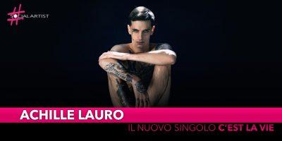 """Achille Lauro, dal 29 marzo il nuovo singolo """"C'est la vie"""""""