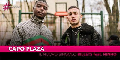 "Capo Plaza, online il videoclip di ""Billets"" feat. Ninho"