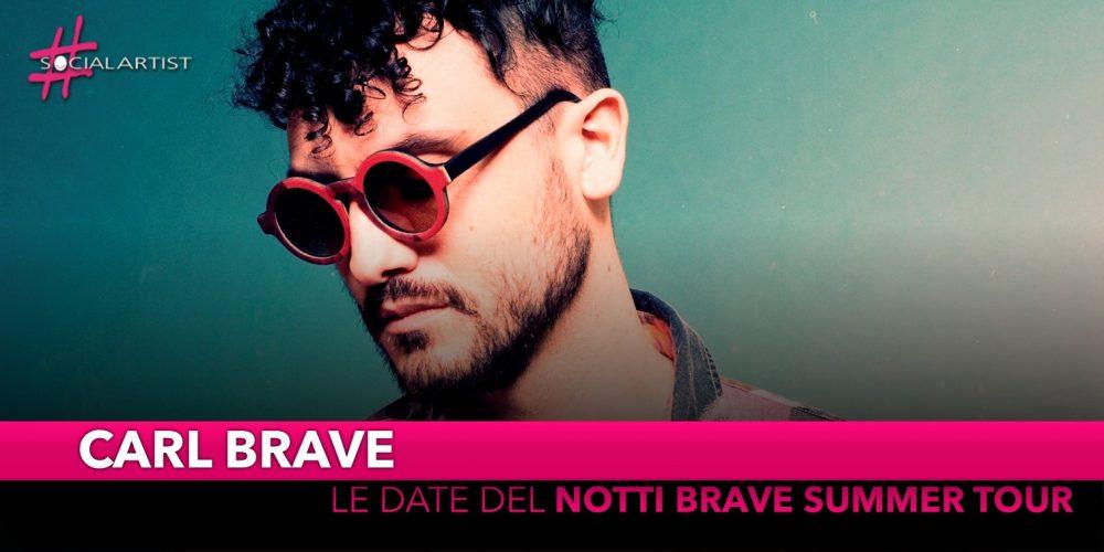 """Carl Brave, da giugno partirà il """"Notti brave summer tour"""" (Date)"""