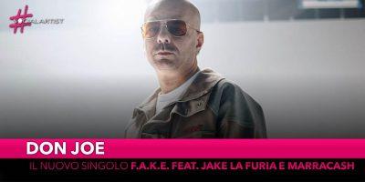 """Don Joe, dal 15 marzo il nuovo singolo """"F.A.K.E."""" feat. Jake la Furia e Marracash"""