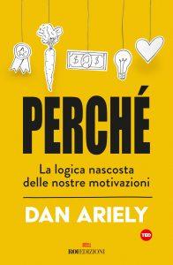 Dan Ariely Perchè