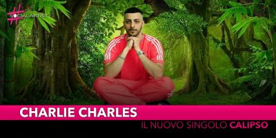 "Charlie Charles, dal 26 aprile il nuovo singolo ""Calipso"" feat. Dardust, Sfera Ebbasta, Mahmood e Fabri Fibra"