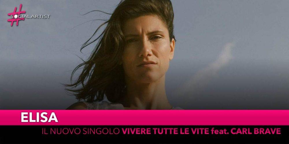 """Elisa, dal 3 maggio il nuovo singolo """"Vivere tutte le vite"""" feat. Carl Brave"""