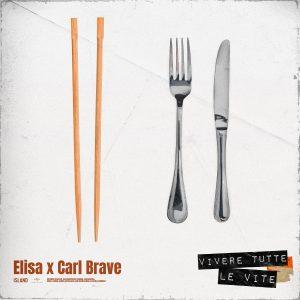 Elisa Vivere tutte le vite Carl Brave