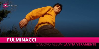 "Fulminacci, da martedì 9 aprile l'album d'esordio ""La vita veramente"""