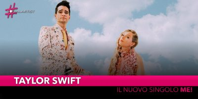 """Taylor Swift, dal 26 aprile il nuovo singolo """"ME!"""" feat. Brendon Urie of Panic! At The Disco"""