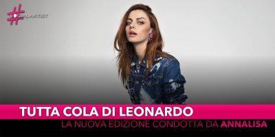 Tutta colpa di Leonardo, torna la nuova edizione condotta da Annalisa