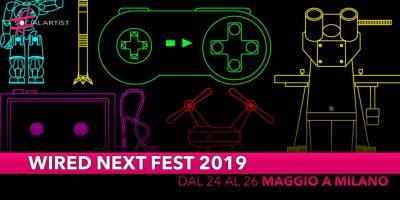 Wired Next Fest 2019, dal 24 al 26 maggio a Milano