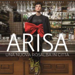 Arisa Una nuova Rosalba in città