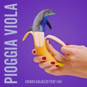 Chiara Galiazzo Pioggia Viola J-Ax