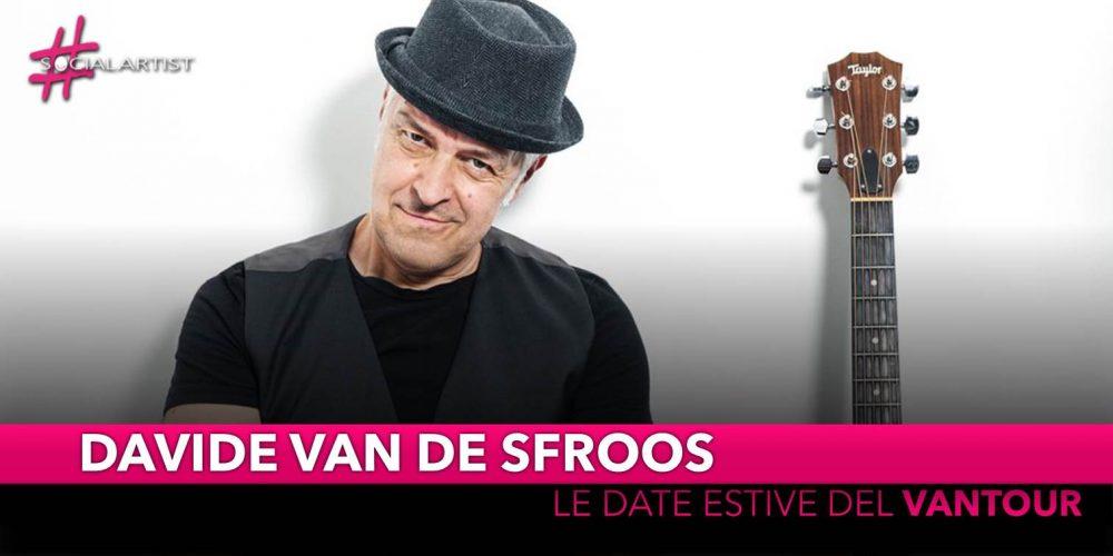 "Davide Van de Sfroos, le prime date estive del ""Vantour"""