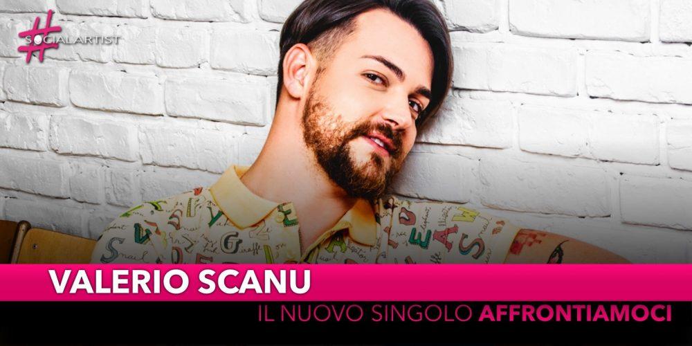 """Valerio Scanu, da venerdì 26 aprile il nuovo singolo """"Affrontiamoci"""""""