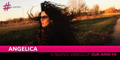 """Angelica, dal 22 maggio il nuovo video """"Due anni fa"""""""