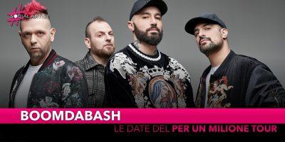 """Boomdabash, dal 21 maggio partirà il """"Per un milione tour"""""""