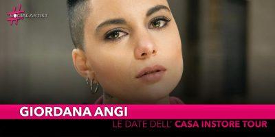 """Giordana Angi, dal 19 maggio partirà il """"Casa Instore Tour"""""""