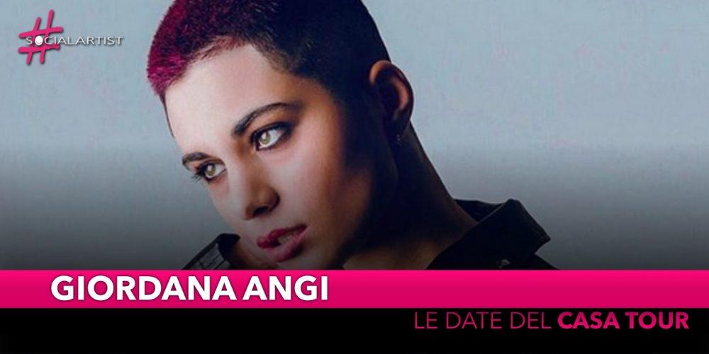 """Giordana Angi, annunciate le date del """"Casa Tour"""""""