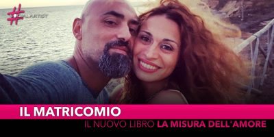 """Il Matricomio, dal 14 maggio il primo libro """"La misura dell'amore"""""""