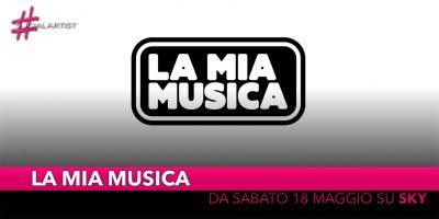 La Mia Musica, ogni sabato su Sky Uno il nuovo format musicale
