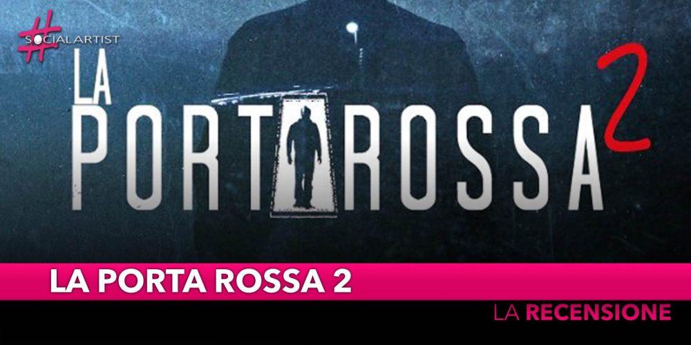 La Porta Rossa, la recensione del box-set della seconda stagione