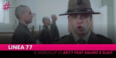 """Linea 77, è online il videoclip di """"AK77"""" feat Salmo e Slait"""