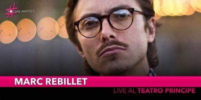 Marc Rebillet, il 3 dicembre live al Teatro Principe di Milano