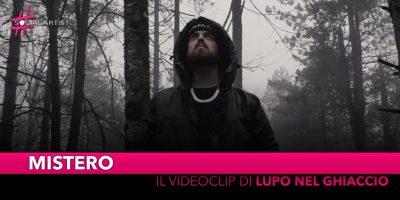 """Mistero, dal 27 maggio il videoclip di """"Lupo nel ghiaccio"""" prod Mark Twayne"""