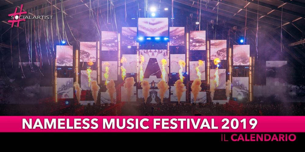NAMELESS MUSIC FESTIVAL 2019, il programma completo della settima edizione