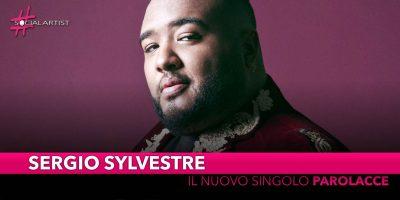 """Sergio Sylvestre, da venerdì 10 maggio il nuovo singolo """"Parolacce"""""""