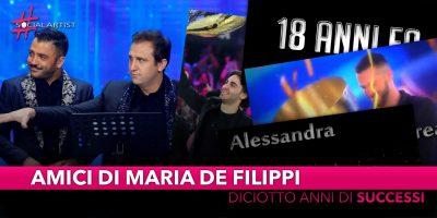 Amici di Maria de Filippi, diciotto anni di successi!