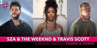 """Sza e The Weeknd e Travis Scott, da venerdì 3 maggio il nuovo singolo """"For The Throne"""""""