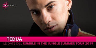 """Tedua, dall'8 giugno partirà il """"Rumble in the Jungle summer tour 2019"""""""