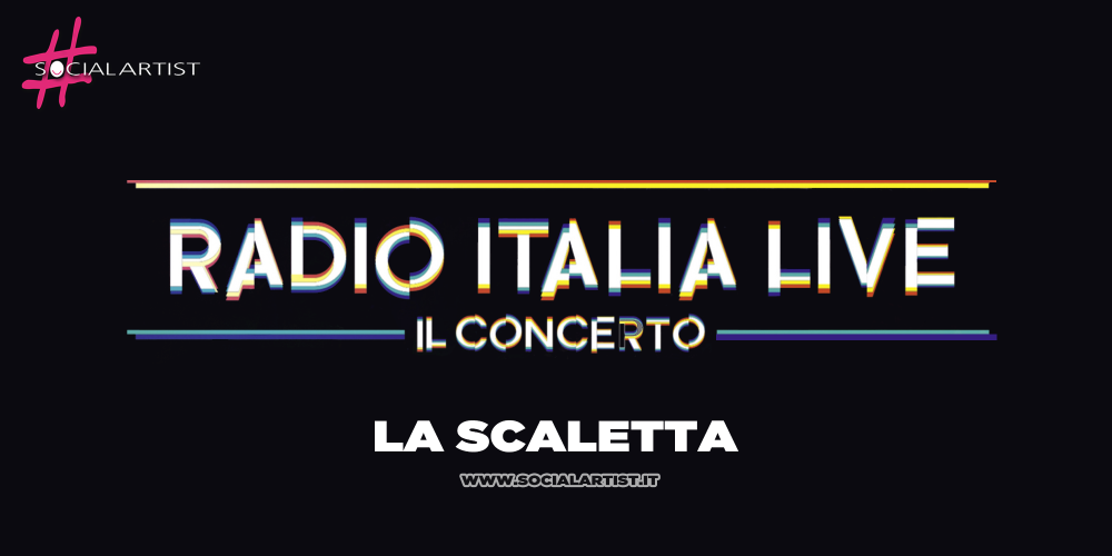 Radio Italia Live – Il Concerto, ecco la scaletta della data Milanese