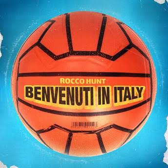 Rocco Hunt Benvenuti in Italy