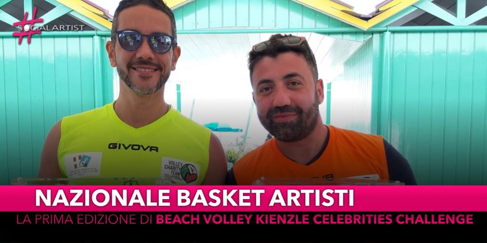 """Nazionale Basket Artisti, è partito da Forte dei Marmi il primo """"Beach Volley Kienzle Celebrities Challenge"""""""