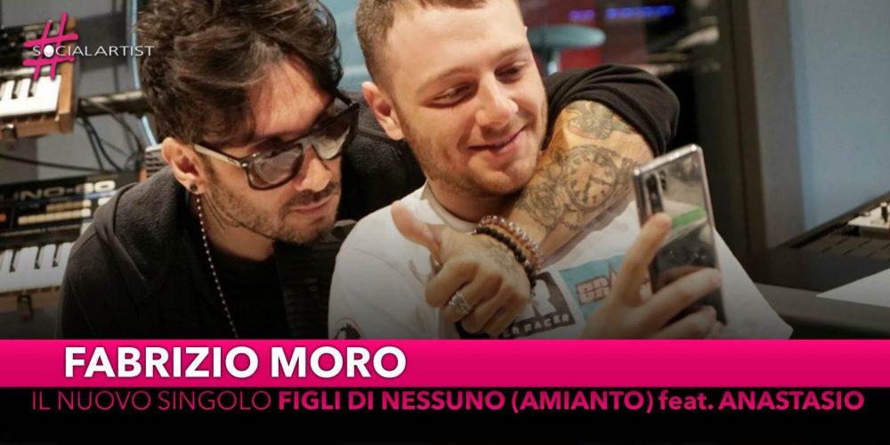 """Fabrizio Moro, dal 7 giugno il nuovo singolo """"Figli di nessuno (Amianto)"""" feat. Anastasio"""