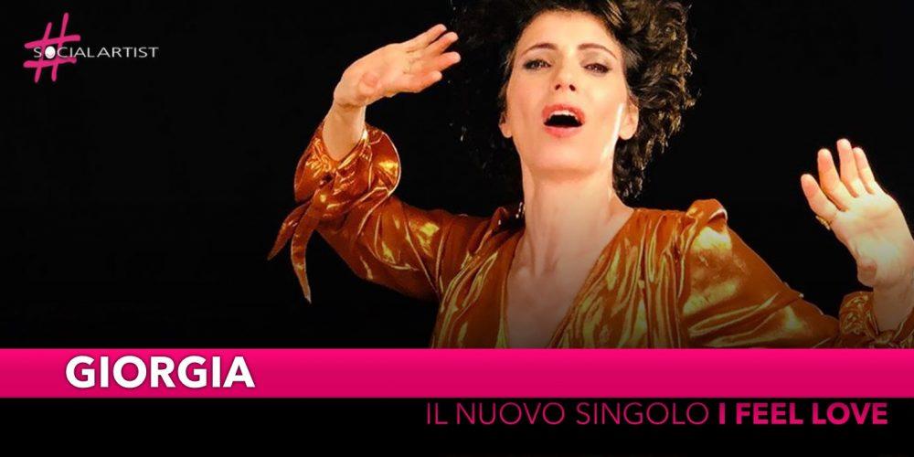 """Giorgia, dal 28 giugno il nuovo singolo """"I Feel Love"""""""