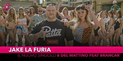"""Jake la Furia, dal 28 giugno il nuovo singolo """"6 del mattino"""" feat. Brancar"""