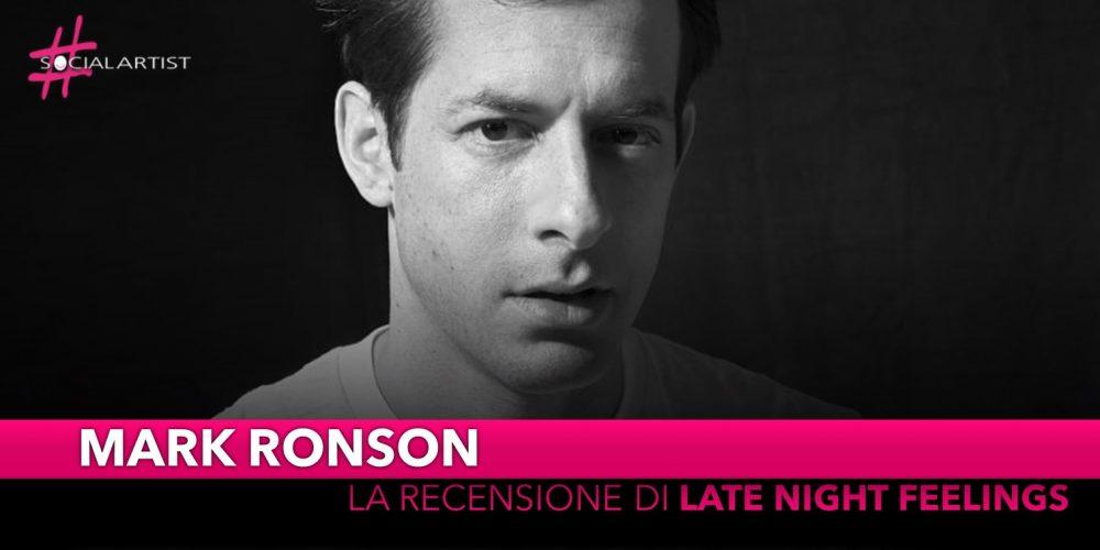 """Mark Ronson, la recensione del suo nuovo album """"Late Night Feelings"""""""