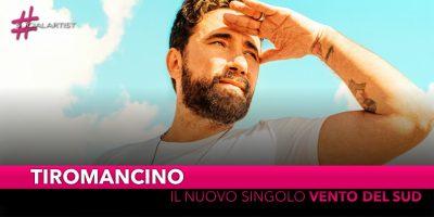 """Tiromancino, dal 21 giugno il nuovo singolo """"Vento del Sud"""""""