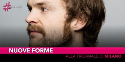 Nuove Forme, venerdì 6 settembre alla Triennale di Milano