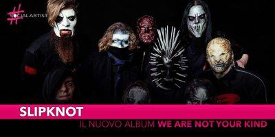 """Slipknot, le date del tour europeo 2020 e il nuovo album """"We are not your kind"""""""