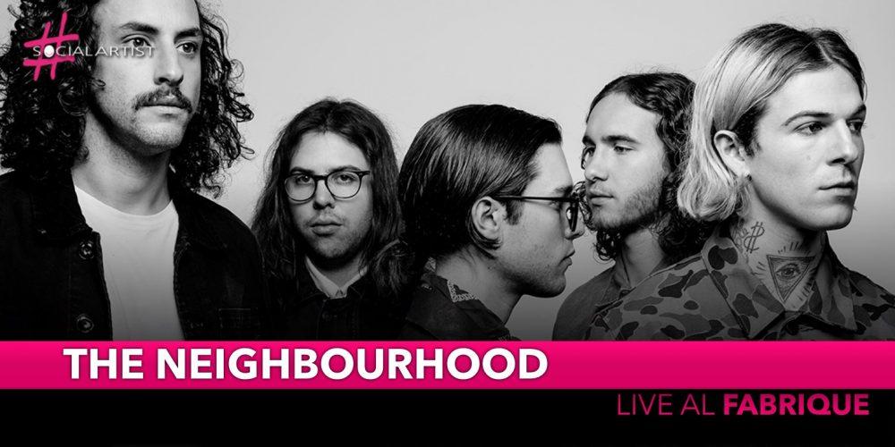 The Neighbourhood, tornano in Italia con uno straordinario live al Fabrique di Milano