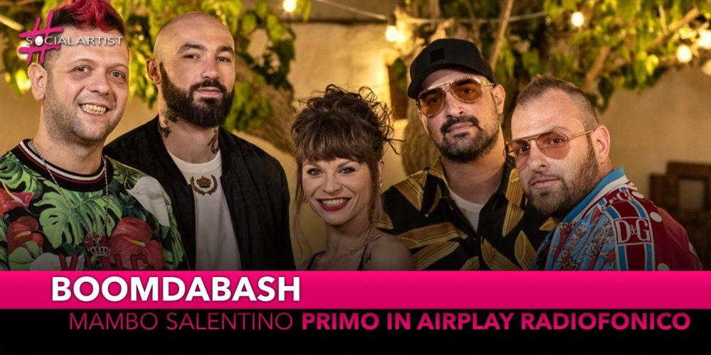 "Boomdabash, ""Mambo Salentino"" feat. Alessandra Amoroso ancora primo in Airplay radio"