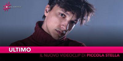 """Ultimo, dal 5 agosto il videoclip del singolo """"Piccola Stella"""""""