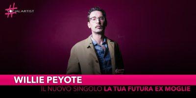 """Willie Peyote, dal 30 agosto il nuovo singolo """"La tua futura ex moglie"""""""