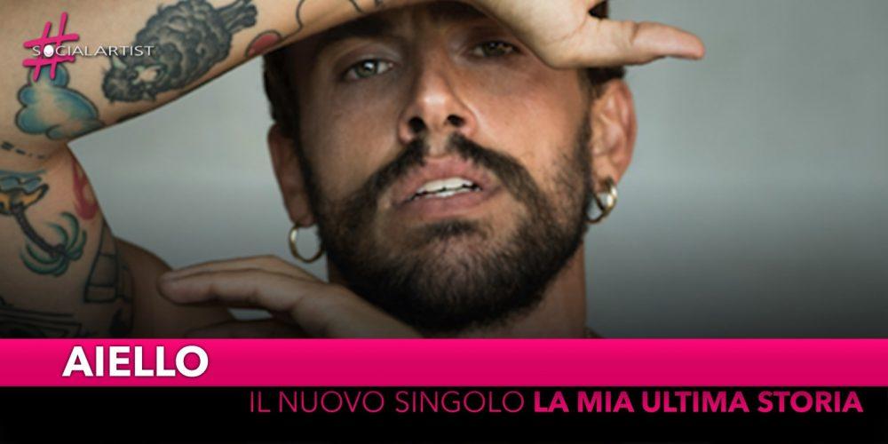 """Aiello, dal 6 settembre il nuovo singolo """"La mia ultima storia"""""""