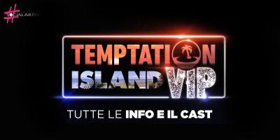 Temptation Island VIP 2019, tutte le info sulla seconda edizione