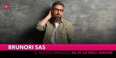 """Brunori SAS, dal 19 settembre il nuovo singolo """"Al di là dell'amore"""""""